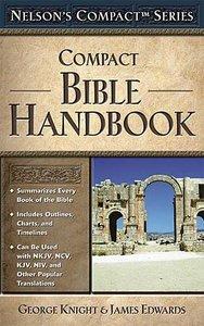 Nelsons Compact Bible Handbook