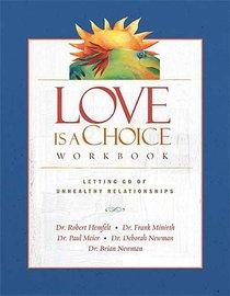 Love is a Choice (Workbook 2004)