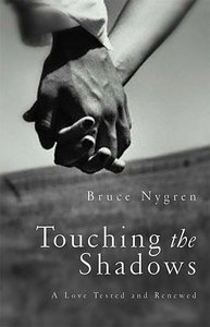 Touching the Shadows