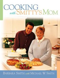 Cooking With Smittys Mom