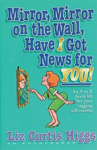 Mirror Mirror on the Wall Have I Got News For You!