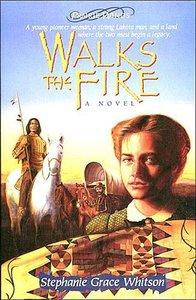 Walks the Fire (#01 in Prairie Winds Series)