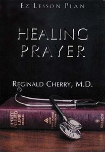 Healing Prayer (Es Lesson Plan Series)