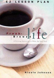 Fresh Brewed Life (Es Lesson Plan Series)