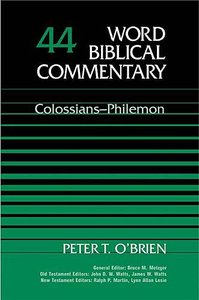 Colossians-Philemon (Word Biblical Commentary Series)