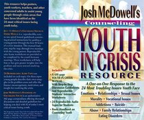 Josh Mcdowells Counseling Youth in Crisis Resource