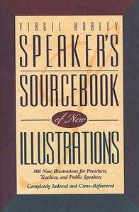 Speakers Sourcebook of New Illustrations
