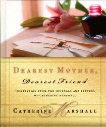 Dearest Mother, Dearest Friend