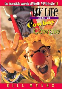 My Life as a Cowboy Cowpie (#19 in Wally Mcdoogle Series)