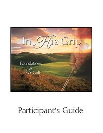 In His Grip (Participants Guide) (Es Lesson Plan Series)