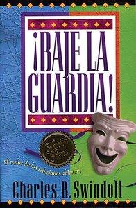 Baje La Guardia (Dropping Your Guard)