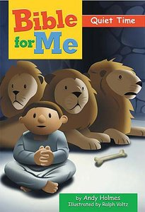 Quiet Time (Bible For Me Series)