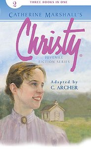 Christy Juvenile Fiction Series #02 (3 in 1) (#02 in Christy Juvenile Fiction Series)