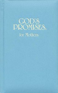 Gods Promises For Mothers