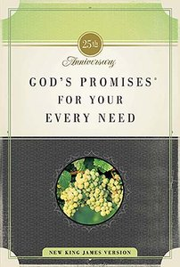 Gods Promises For Your Every Need (Nkjv)