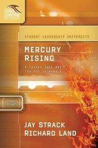 Mercury Rising (Student Leadership University Study Guide Series)