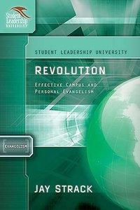 Revolution (Student Leadership University Study Guide Series)