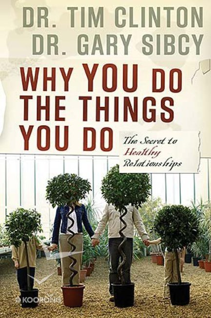 Buy why you do the things you do by tim clintongary sibcy online buy why you do the things you do by tim clintongary sibcy online why you do the things you do paperback id 1591454204 fandeluxe Images