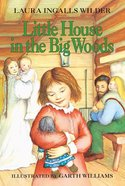 Little House in the Big Woods Paperback
