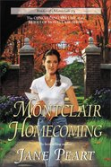 A Montclair Homecoming (#15 in Brides Of Montclair Series) Paperback