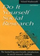 Do It Yourself Social Research (2nd Edition)