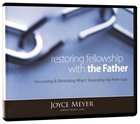 Restoring Fellowship With the Father (4 Cds)