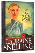 A Land to Call Home (#03 in Red River North Series)