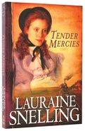 Tender Mercies (#05 in Red River North Series) Paperback