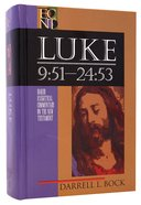 Luke 9: 51-24 53 (Volume 2) (Baker Exegetical Commentary On The New Testament Series) Hardback
