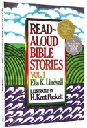 Read Aloud Bible Stories (Volume 1) (#01 in Read Aloud Bible Stories Series) Hardback
