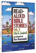 Read Aloud Bible Stories (Volume 2) (#02 in Read Aloud Bible Stories Series) Hardback