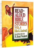 Read Aloud Bible Stories (Volume 4) (#04 in Read Aloud Bible Stories Series) Hardback