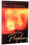 Understanding End Times Prophecy Paperback
