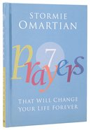7 Prayers That Will Change Your Life Forever Hardback