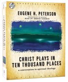 Christ Plays in Ten Thousand Places: A Conversation in Spiritual Theology (Unabridged,12 Cds) CD