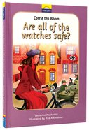 Corrie Ten Boom - Are All the Watches Safe? (Little Lights Biography Series) Hardback