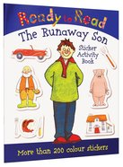 The Runaway Son (Sticker Book) (Ready To Read Series) Paperback