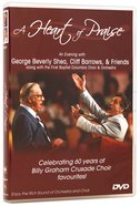 A Heart of Praise DVD