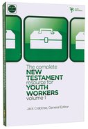The Complete New Testament Resource For Youth Workers (Vol 1) Paperback