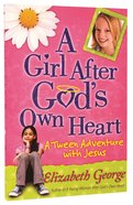 A Girl After Gods Own Heart