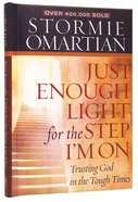 Just Enough Light For the Step I'm on (Deluxe Edition) Hardback