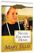 Never Far From Home (#2 in Miller Family Series) Paperback
