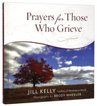 Prayers For Those Who Grieve Hardback