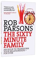 The Sixty Minute Family Paperback