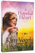 A Hopeful Heart Paperback