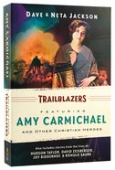 Stories From the Lives of Amy Carmichael (Trailblazer Series) Paperback