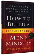 How to Build a Life-Changing Men's Ministry Paperback