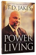Power For Living Paperback