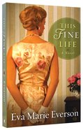 This Fine Life Paperback