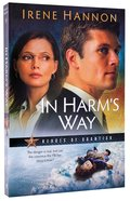 In Harm's Way (#03 in Heroes Of Quantico Series)
